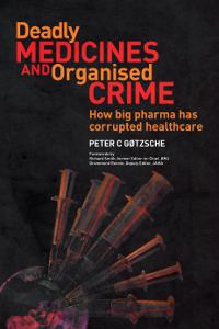 "Cover for the book ""Deadly Medicines and Organised Crime"" by Peter C. Gøtzsche."