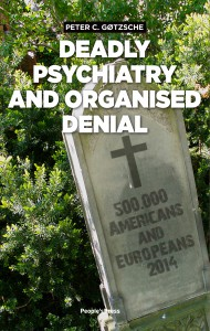 Cover of Deadly Psychiatry and Organised Denial