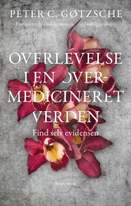 Cover for the new book by Peter C. Gøtzsche about surviving in an overmedicated world